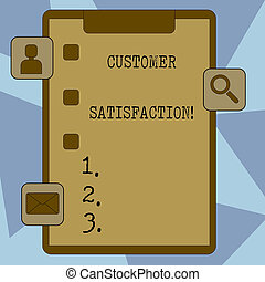 Text sign showing Customer Satisfaction. Conceptual photo Measure of customers fulfillment from a firm Clipboard with Tick Box and 3 Apps Icons for Assessment, Updates, Reminder.