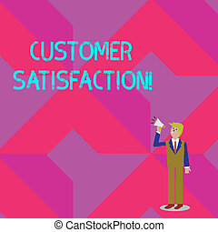 Text sign showing Customer Satisfaction. Conceptual photo Measure of customers fulfillment from a firm Businessman Looking Up, Holding and Talking on Megaphone with Volume Icon.