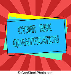 Text sign showing Cyber Risk Quantification. Conceptual photo maintain an acceptable level of loss exposure Pile of Blank Rectangular Outlined Different Color Construction Paper.