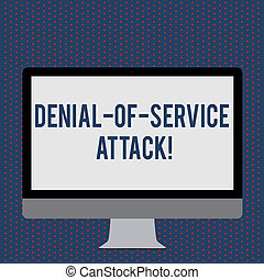 Text sign showing Denial Of Service Attack. Conceptual photo Attack meant to shut down a machine or network Blank White Computer Monitor Wide Screen Mounted on a Stand for Technology.