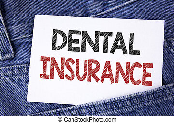 Text sign showing Dental Insurance. Conceptual photo Dentist healthcare provision coverage plans claims benefit written on Sticky Note Paper on the Jeans background.
