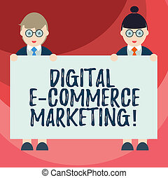 Text sign showing Digital E Commerce Marketing. Conceptual photo buying and selling of goods and services online Male and Female in Uniform Standing Holding Blank Placard Banner Text Space.
