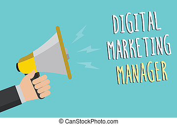Text sign showing Digital Marketing Manager. Conceptual photo optimized for posting in online boards or careers Man holding megaphone loudspeaker blue background message speaking loud.