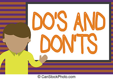 Text sign showing Do S And Don tS. Conceptual photo Rules or...