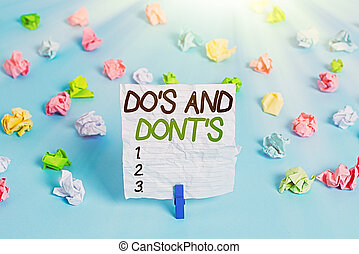 Text sign showing Do S And Dont S. Conceptual photo Rules or...