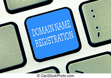 Text sign showing Domain Name Registration. Conceptual photo...