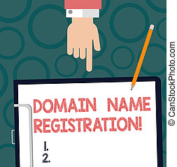 Text sign showing Domain Name Registration. Conceptual photo process of reserving a name on the Internet Hu analysis Hand Pointing Down to Clipboard with Blank Bond Paper and Pencil