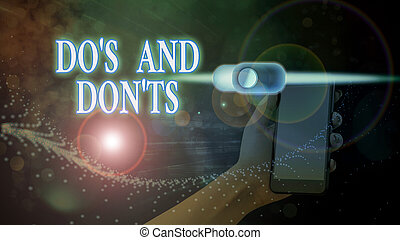 Text sign showing Dos And Don tS. Conceptual photo Rules or ...