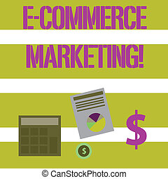 Text sign showing E Commerce Marketing. Conceptual photo...