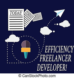 Text sign showing Efficiency Freelancer Developer. Conceptual photo ensure projects run smoothly and efficient Information and Documents Passing thru Cloud Hosting Fast delivery of Data.