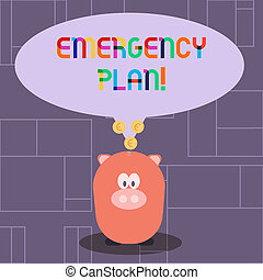 Text sign showing Emergency Plan. Conceptual photo actions developed to mitigate damage of potential events Color Speech Bubble with Gold Euro Coins on its Tail Pointing to Piggy Bank.