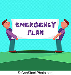 Text sign showing Emergency Plan. Conceptual photo Procedures for response to major emergencies Be prepared