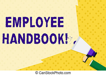 Text sign showing Employee Handbook. Conceptual photo states the rules and regulations and policies of a company Hand Holding Megaphone with Blank Wide Beam for Extending the Volume Range.