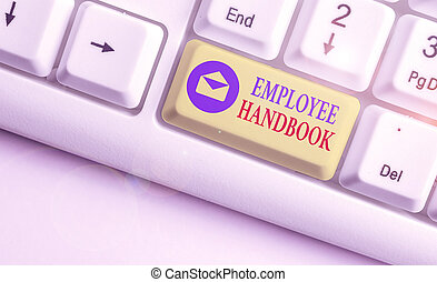 Text sign showing Employee Handbook. Conceptual photo states the rules and regulations and policies of a company.