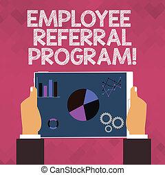 Text sign showing Employee Referral Program. Conceptual photo strategy work encourage employers through prizes.