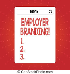 Text sign showing Employer Branding. Conceptual photo promoting company employer choice to desired target group Search Bar with Magnifying Glass Icon photo on Blank Vertical White Screen.