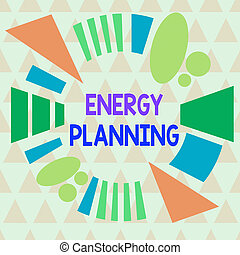 Text sign showing Energy Planning. Conceptual photo making ...