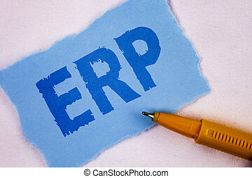Text sign showing Erp. Conceptual photo Enterprise resource planning with automate back office functions written on Tear Blue Sticky note paper on plain background Pen next to it.