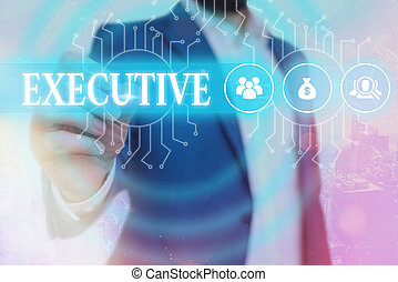 Text sign showing Executive. Business photo showcasing belonging to the branch of government that is charged with powers System administrator control, gear configuration settings tools concept