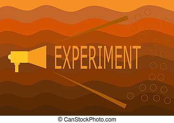 Text sign showing Experiment. Conceptual photo Scientific...