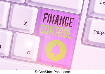 Text sign showing Finance Control. Conceptual photo ...