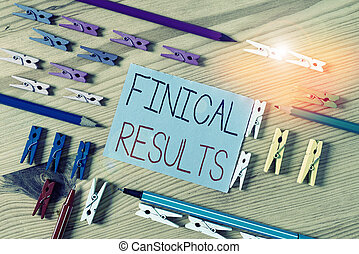 Text sign showing Finical Results. Business photo text written records that convey the business activities Colored clothespin papers empty reminder wooden floor background office