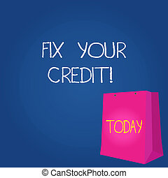 Text sign showing Fix Your Credit. Conceptual photo fixing poor credit standing deteriorated different reasons Color Gift Bag with Punched Hole but Without Handle on Twotone Blank Space.