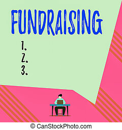 Text sign showing Fundraising. Conceptual photo seeking to ...