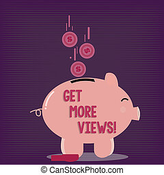 Text sign showing Get More Views. Conceptual photo Increase ...