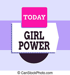 Text sign showing Girl Power. Business photo text assertiveness and selfconfidence shown by girls or young woanalysis Blank banner rectangle square above semicircle down Geometrical background