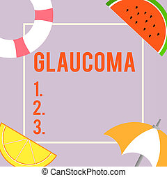 Text sign showing Glaucoma. Conceptual photo Eye diseases which result in damage to the optic nerve Vision loss