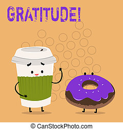 Text sign showing Gratitude. Conceptual photo Quality of...
