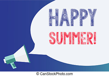 Text sign showing Happy Summer. Conceptual photo Beaches...