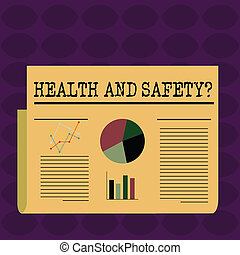 Text sign showing Health And Safety question. Conceptual photo regulations and procedures intended to prevent accident Colorful Layout Design Plan of Text Line, Bar, Linear and Pie Chart Diagram.
