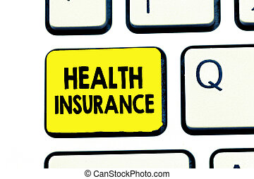 Text sign showing Health Insurance. Conceptual photo...