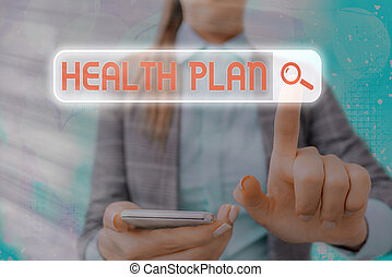 Text sign showing Health Plan. Conceptual photo type of insurance that covers highcost medical services.