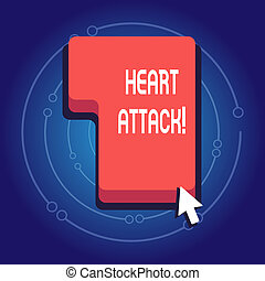 Text sign showing Heart Attack. Conceptual photo sudden occurrence of coronary thrombosis resulting in death Direction to Press or Click the Red Keyboard Command Key with Arrow Cursor.