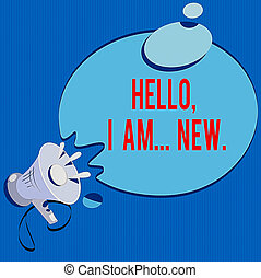 Text sign showing Hello I Am New. Conceptual photo ...