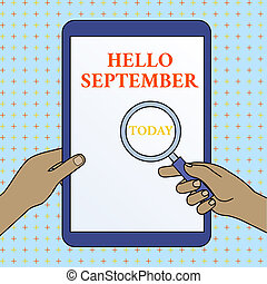 Text sign showing Hello September. Conceptual photo Eagerly ...