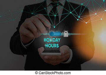 Text sign showing Holiday Hours. Conceptual photo Overtime ...