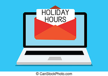 Text sign showing Holiday Hours. Conceptual photo Schedule...