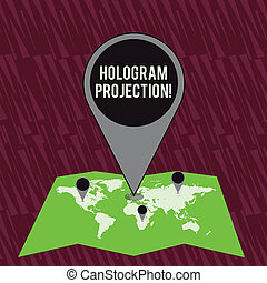 Text sign showing Hologram Projection. Conceptual photo photographic projection of a recording of a light Colorful Huge Location Marker Pin Pointing to an Area or GPS Address on Map.