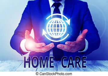 Text sign showing Home Care. Conceptual photo Place where showing can get the best service of comfort rendered.