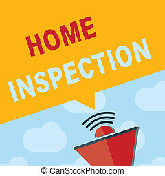 Text sign showing Home Inspection. Conceptual photo Examination of the condition of a home related property