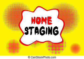 Text sign showing Home Staging. Conceptual photo Act of ...