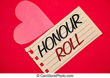 Text sign showing Honour Roll. Conceptual photos List of...