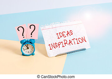 Text sign showing Ideas Inspiration. Conceptual photo feeling of enthusiasm you get from someone or something Mini size alarm clock beside a Paper sheet placed tilted on pastel backdrop.