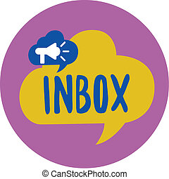 Text sign showing Inbox. Conceptual photo electronic folder in which emails received by individual are held