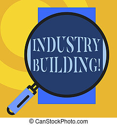 Text sign showing Industry Building. Conceptual photo ...