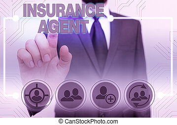 Text sign showing Insurance Agent. Conceptual photo demonstrating who works in an insurance company and sells insurance.